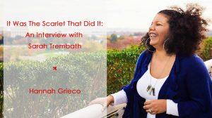 Sarah Trembath interview