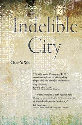 Chew Yi Wei - Indelible City