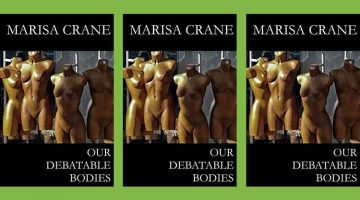 Our Debatable Bodies - Marisa Crane poetry chapbook