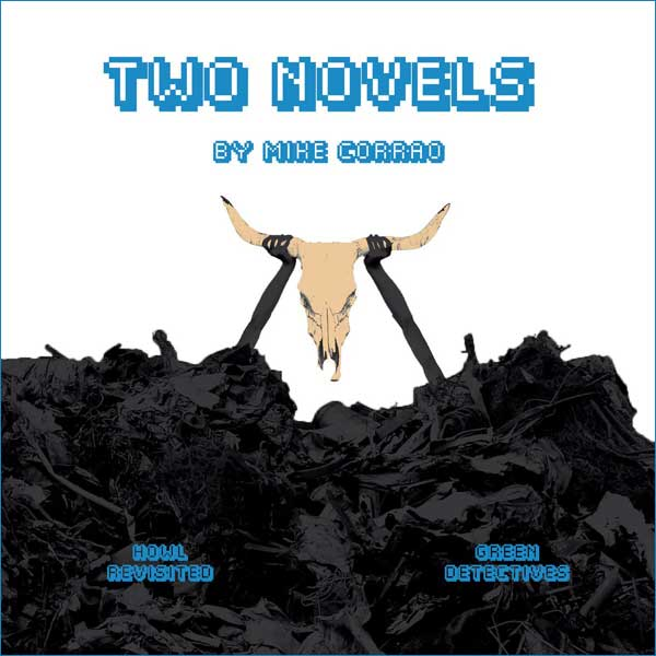 Two Novels by Mike Corrao