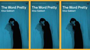 The Word Pretty by Elisa Gabbert / essays