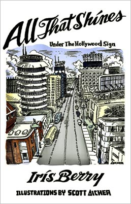 All That Shines Under the Hollywood Sign - Iris Berry