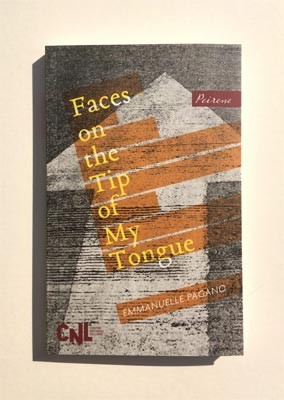 Faces on the Tip of My Tongue - Emmanuelle Pagano