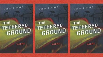 The Tethered Ground by Lanette Cadle review