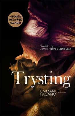 Trysting by Emmanuelle Pagano
