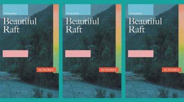 Beautiful Raft by Tina Barry
