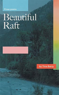Beautiful Raft by Tina Barry