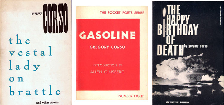 The Vestal Lady on Brattle; Gasoline; and The Happy Birthday of Death by Gregory Corso