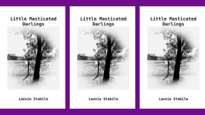 Lannie Stabile - Little Masticated Darlings