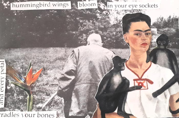 hummingbird wings bloom in your eye sockets and every petal cradles your bones - collage by Alessandra Bava