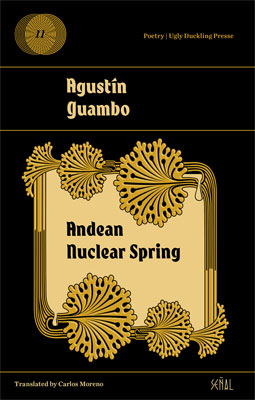 Agustín Guambo, Andean Nuclear Spring, translated by Carlos Moreno