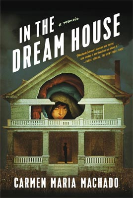 review of In the Dream House - Carmen Maria Machado