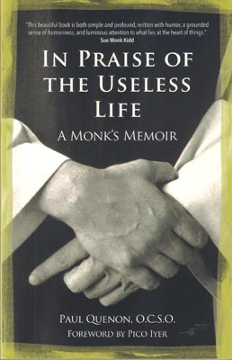 In Praise of the Useless Life, Quenon