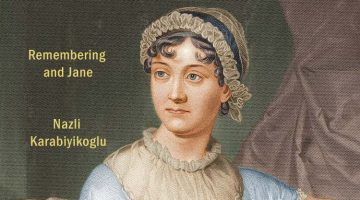 Remembering and Jane Austen - Nazli Karabiyikoglu