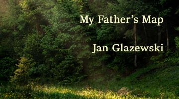 My Father's Map - Jan Glazewski