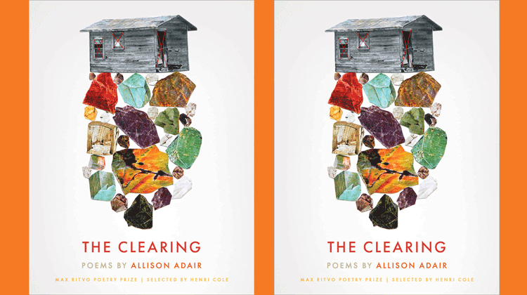 The Clearing by Allison Adair